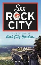 See Rock City: The History of Rock City Gardens by MR Tim Hollis (Paperback /...