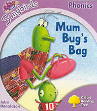 Oxford Reading Tree: Stage 1+: Songbirds: Mum Bug's Bag (Ort Songbirds Phonics S