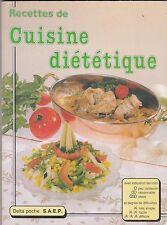 RECETTES DE CUISINE DIETETIQUE - LIVRE DE CUISINE - ANNE NOEL TBE