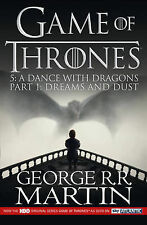 A Dance with Dragons: Part 1 Dreams and Dust by George R. R. Martin...