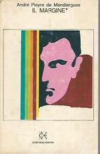 Mu25 Il margine Andrè Mandiargues CDE 1968