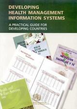 Developing Health Management Information Systems: A Practical Guide for Developi