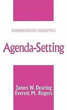 Communication Concepts Ser.: Agenda-Setting Vol. 6 by Everett M. Rogers and...