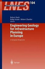Engineering Geology for Infrastructure Planning in Europe : A European...