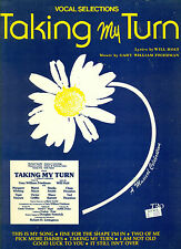"""""""TAKING MY TURN"""" PIANO/VOCAL/GUITAR CHORDS MUSIC BOOK RARE OUT OF PRINT 1984!!"""