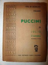 Lucio D'Ambra: PUCCINI 1940 Carlo Colombo Musicisti Italiani BIOGRAFIA Musica