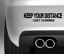 KEEP YOUR DISTANCE. I EAT CURRIES FUNNY CAR BUMPER STICKER FUNNY DRIFT JDM