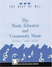 The Music Educator & Community Music: Best of MEJ-ExLibrary