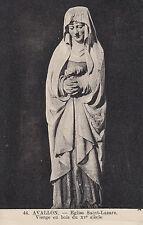 Carte Postale - Avallon / Eglise Saint-Lazare - Viege en bois du XVe siègle