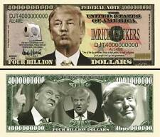 Donald Trump 4 Billion Dollar Collectible Funny Money Novelty Note
