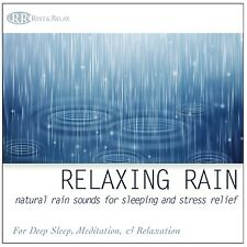 RELAXING RAIN: Natural Rain Sounds for Sleeping and Stress Relief  - CD NEW!!!