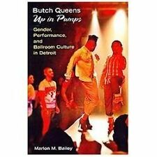 Butch Queens up in Pumps : Gender, Performance, and Ballroom Culture in...