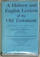 A HEBREW & ENGLISH LEXICON OF THE OLD TESTAMENT ~ GESENIUS Driver BROWN Briggs