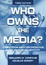 Who Owns the Media?: Competition and Concentration in the Mass Media industry (