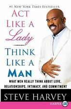 Act Like a Lady, Think Like a Man: What Men Really Think About Love, Relation...