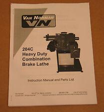 RELS / Winona Van Norman 204 Disc & Drum Brake Lathe Operating Manual 204C 204S