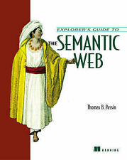 Explorer's Guide to the Semantic Web