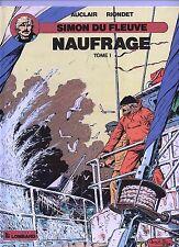 AUCLAIR. Simon du Fleuve 8. Naufrage tome 1. Lombard 1989. TTB