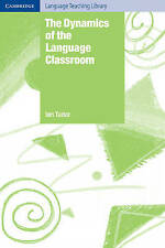 The Dynamics of the Language Classroom (Cambridge Language Teaching Library), Tu