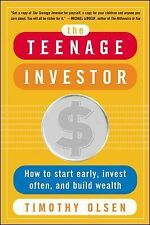 The Teenage Investor : How to Start Early, Invest Often & Build Wealth-ExLibrary