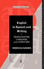 English in Speech and Writing: Investigating Language and Literature (Interface)