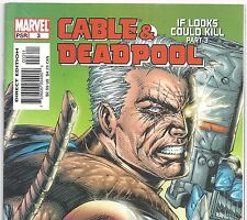 CABLE & DEADPOOL #3 If Looks could Kill Part 3 July 2004 in Fine- condition DM
