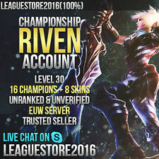 League of Legends account Euw na unranked Championship Riven level 30 16 Champs