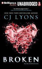 Broken by C. J. Lyons (2014, MP3 CD, Unabridged)
