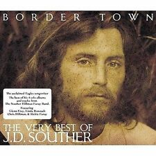 Border Town: The Very Best of J.D. Souther by J.D. Souther (CD, Nov-2007, Salvo)