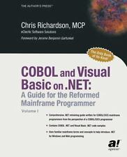 COBOL and Visual Basic on .NET: A Guide for the Reformed Mainframe Programmer b