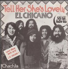 "7"" El Chicano Tell Her She`s Lovely / Chachita 70`s MCA Latino"
