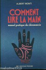 """Livre Esotérisme """" Comment Lire la Main - Albert Monti """" ( No 2314) Book"""