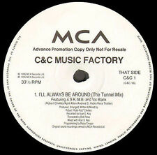 C + C MUSIC FACTORY - Music Is Mi Vida / I'll Always Be Around (The Tunnel Mix)