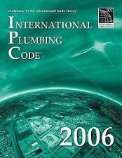 International Code Council Ser.: International Plumbing Code 2006 (2006, Paperb…