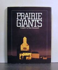 Prairie Giants, The Grain Elevators of Western Canada