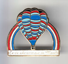 RARE PINS PIN'S .. BALLON HOT AIR BALLOON CERCLE AEROSTATIQUE MOSELLE 57 ~BK