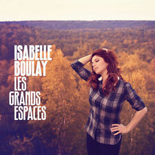 ISABELLE BOULAY - LES GRANDS ESPACES - CD 18 TITRES - 2011 - NEUF NEW NEU