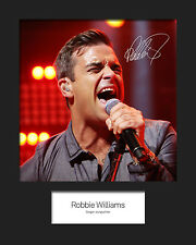 ROBBIE WILLIAMS #2 10x8 SIGNED Mounted Photo Print - FREE DELIVERY