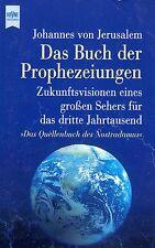 Das Buch der Prophezeiungen - Das Quellenbuch des Nostradamus - J. von Jerusalem