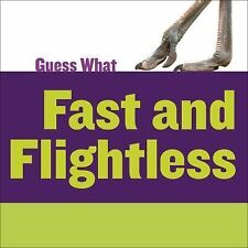 Guess What: Fast and Flightless : Ostrich by Kelly Calhoun (2015, Paperback)