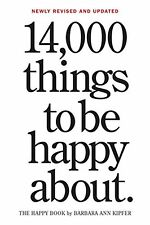 14,000 Things to Be Happy About.: Newly Revised and Updated New Paperback Book B