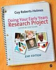 Doing Your Early Years Research Project: A Step by Step Guide by Guy Roberts-Ho…