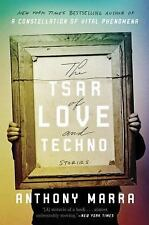 The Tsar of Love and Techno stories by Anthony Marra