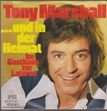 """7"""" Tony Marshall Und in der Heimat / Im Gasthaus zur Laterne Ariola70`s"""