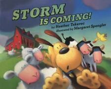 Storm Is Coming! by Heather Tekavec (2002, Hardcover)