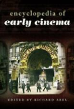 Encyclopedia of Early Cinema-ExLibrary