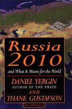 Russia, 2010 : And What It Means for the World by Daniel Yergin (1993, Hardcove…