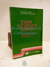 M. Viola, G. dello Russo: Terapia psichiatrica pratica, Grasso 1989 Psicologia