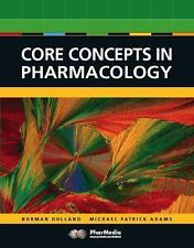 Core Concepts in Pharmacology (2nd Edition) Holland, Leland N., Adams, Michael