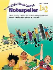 Alfred's Kid's Piano Course Notespeller, Bk 1 & 2: Music Reading Activities That
